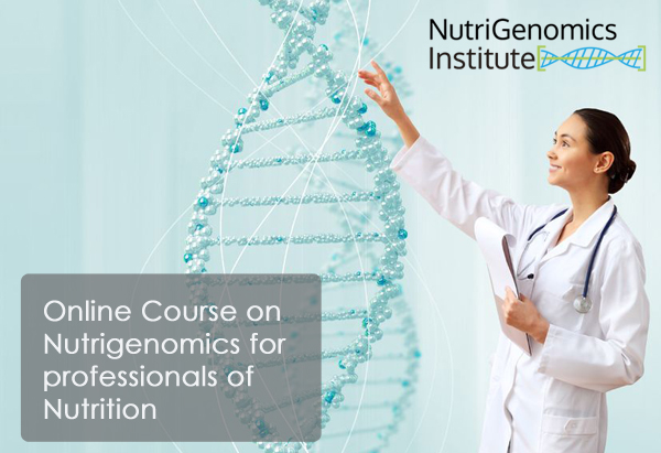 Online Course on Nutrigenomics for professionals of Nutrition